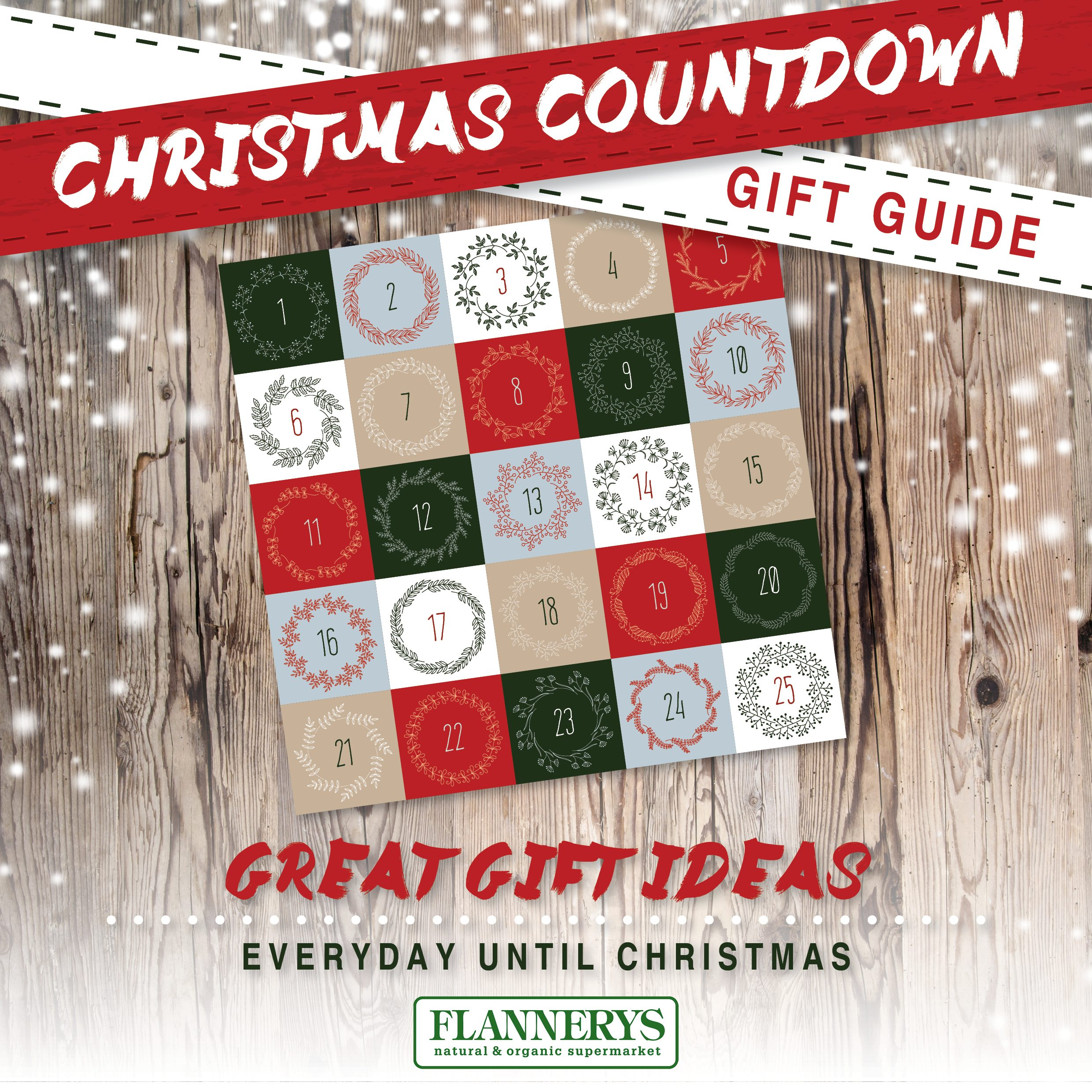 Christmas Countdown Gift Guide - Flannerys