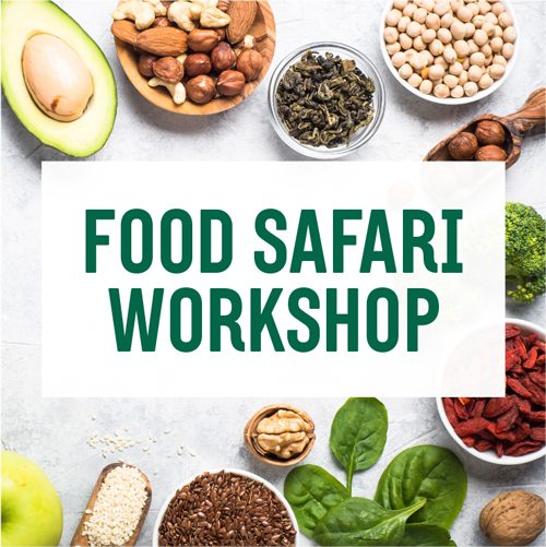 FOOD SAFARI WORKSHOP